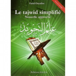 Le tajwid simplifié - Nouvelle approche Farid Ouyalize